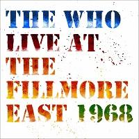 THE WHO Live At The Fillmore East 1968 small
